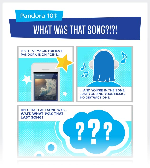 Pandora 101: What was that song?!?!